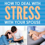 How to Deal with Stress with Your Spouse