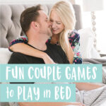 50+ Pillow Talk Questions: One of the Most Fun Couple Games to Play!