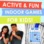 Active and Fun Indoor Games For Kids