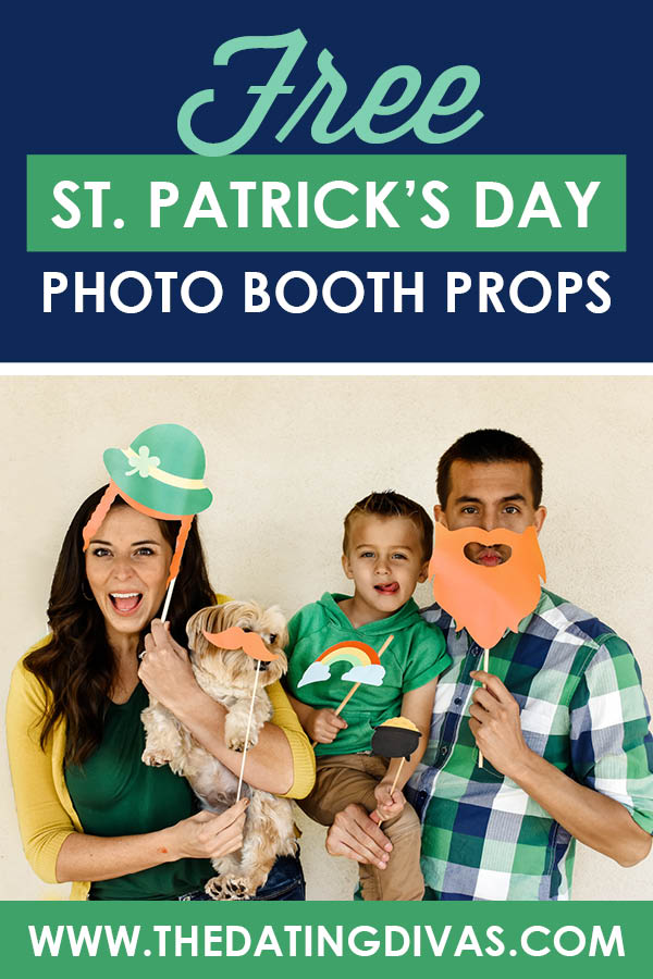 Free St. Patrick's Day photo booth printables and props! How fun would this be to do on St. Patrick's day with family and friends? So easy! #StPatricksDayPhotoBooth #StPatrickPhotos #datingdivas