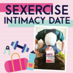 Sexercise Intimacy Date