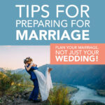 Tips for Prepare for Marriage