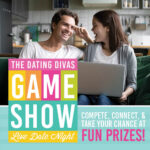The Dating Divas LIVE Game Show Date Night