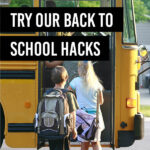 50+ of the Best Back to School Hacks