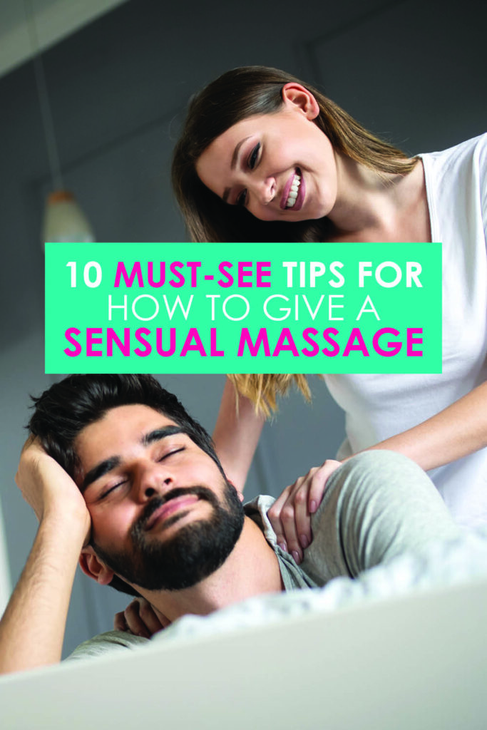 10 Must-See Tips for How to Give a Sensual Massage | The Dating Divas