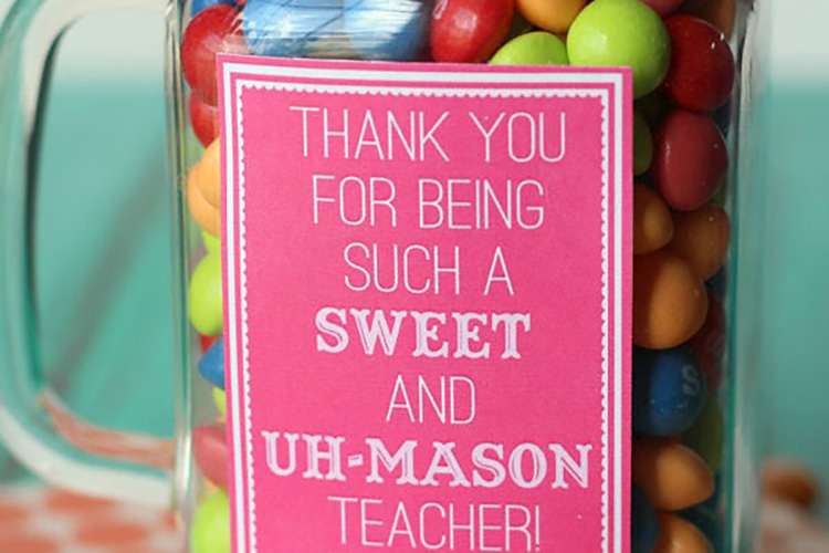 Sweets in a mason jar are a perfectly simple teacher appreciation idea. | The Dating Divas