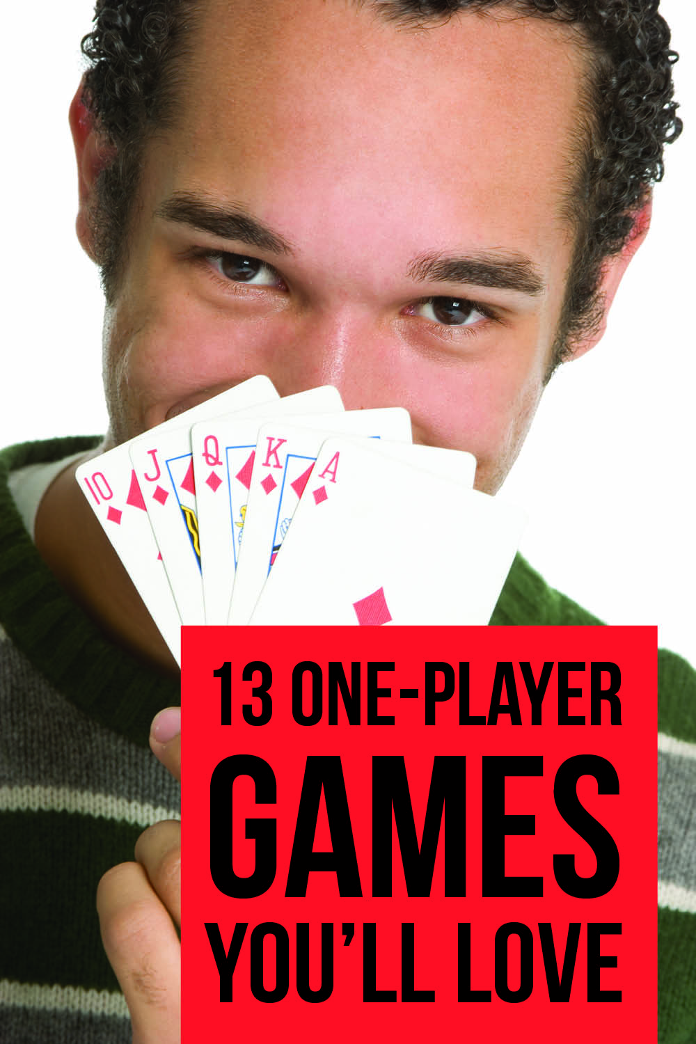 Man holding cards to illustrate 1 player games you'll love #1PlayerGame #CardGames | The Dating Divas