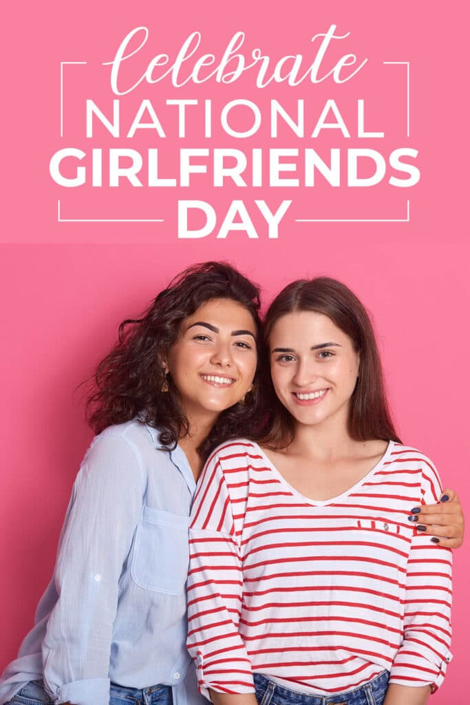 I didn't even know National Girlfriends Day was a thing before reading this! I'm so excited to have a special celebration with my girls. The printables from www.theDatingDivas.com are super cute too. #GirlsNightOut #NationalGirlfriendsDay #GirlsNight | The Dating Divas