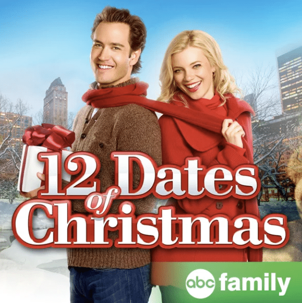 Watch 12 Dates of Christmas for a great night. | The Dating Divas