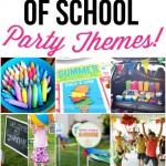 100 Last Day of School Celebration Ideas!