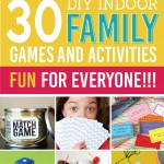 85 Indoor Activities For The Whole Family!