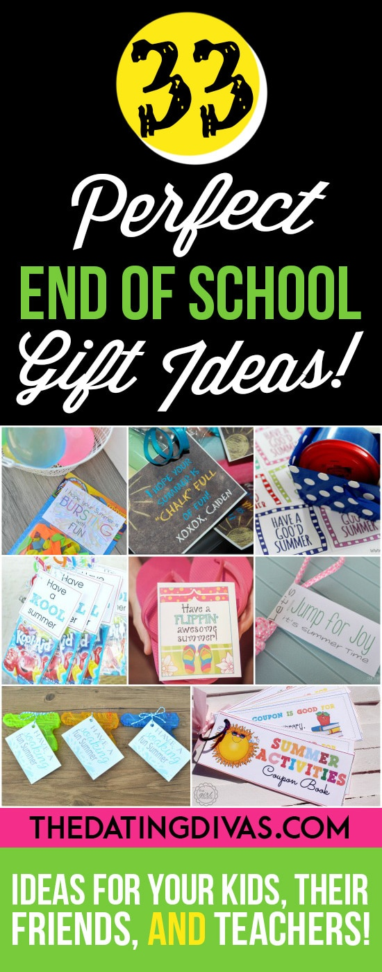 Fun gift ideas for the last day of school.