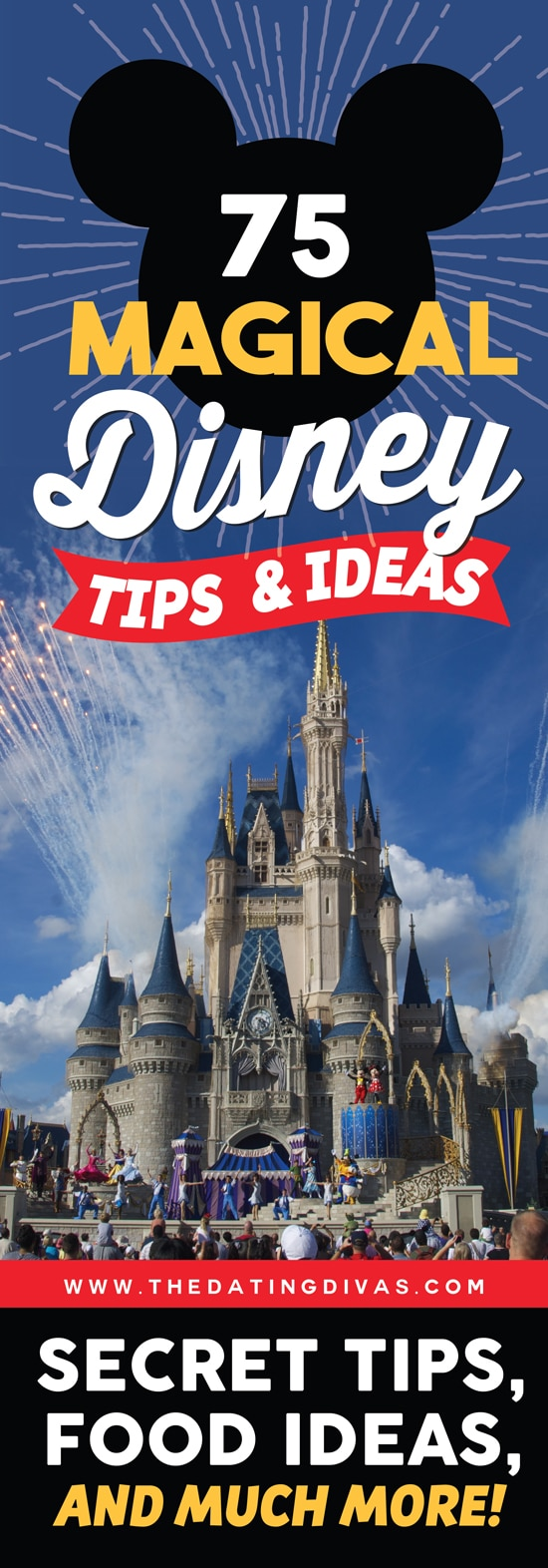 The ULTIMATE list of 75 Magical Disney Tips and Ideas! Tons of secret tips, hacks, and celebration ideas like cute Disney shirts to get you psyched for your upcoming Disney trip! We have put together 75 Disney tips you can't live without... Not only that, we've got Disney World tips, too! #DisneyTips #DisneyWorldTips #TheDatingDivas