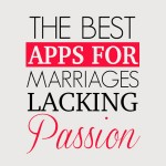 The Best Apps for improving passion in marriage