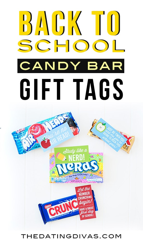 Back to School Candy Bar Gift Tags! Free printables from The Dating Divas