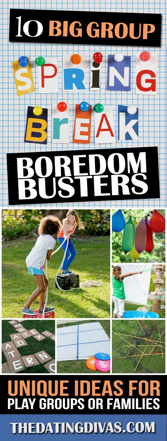 60 spring break boredom busters for kids - from the dating divas