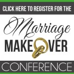 Marriage Makeover Conference – WIN!