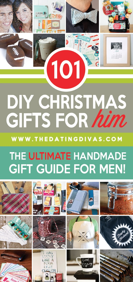 101 DIY Christmas Gifts for Him from The Dating Divas