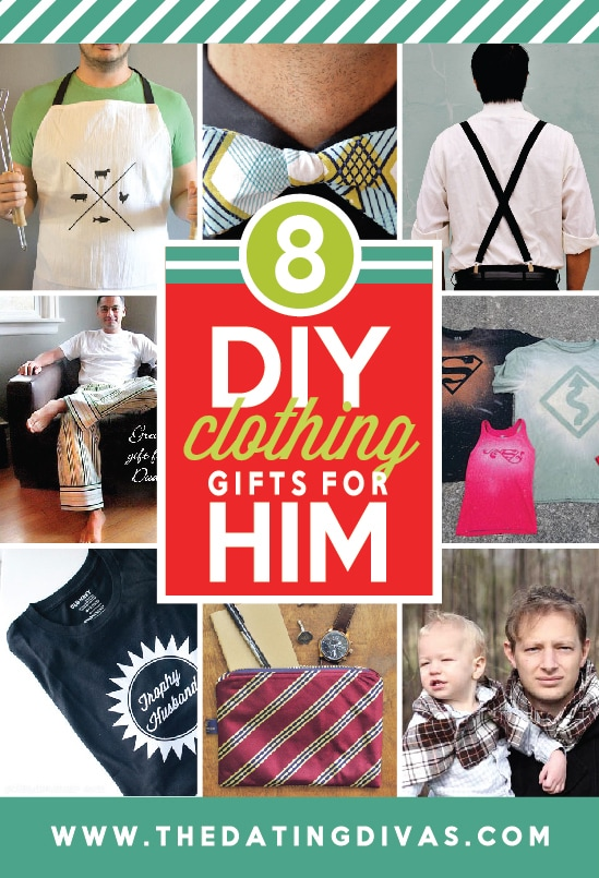 8 DIY Clothing Gifts for Him from the Dating Divas
