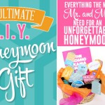 The Ultimate DIY Honeymoon Gift