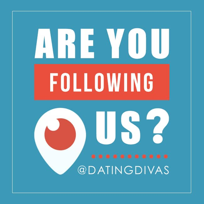 The Dating Divas are on Periscope