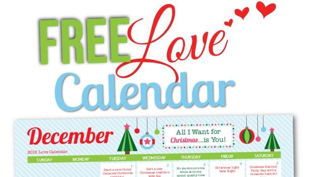 Free Printable December 2015 Love Calendar