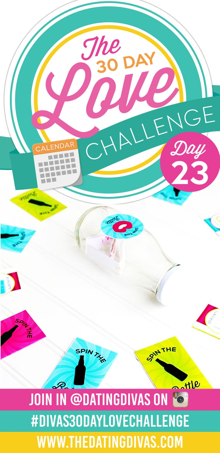 Divas 30 Day Love Challenge Sexy Spin the Bottle Game