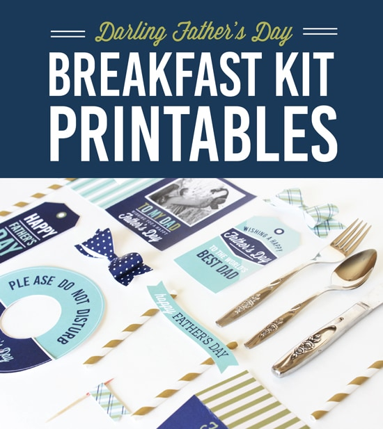 Father's Day Breakfast In Bed Kit Printables