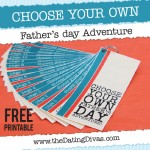 Choose Your Own Father's Day Adventure