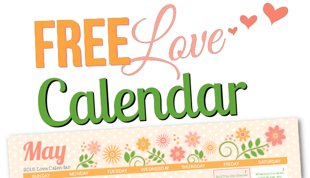 Free Printable May 2015 Love Calendar