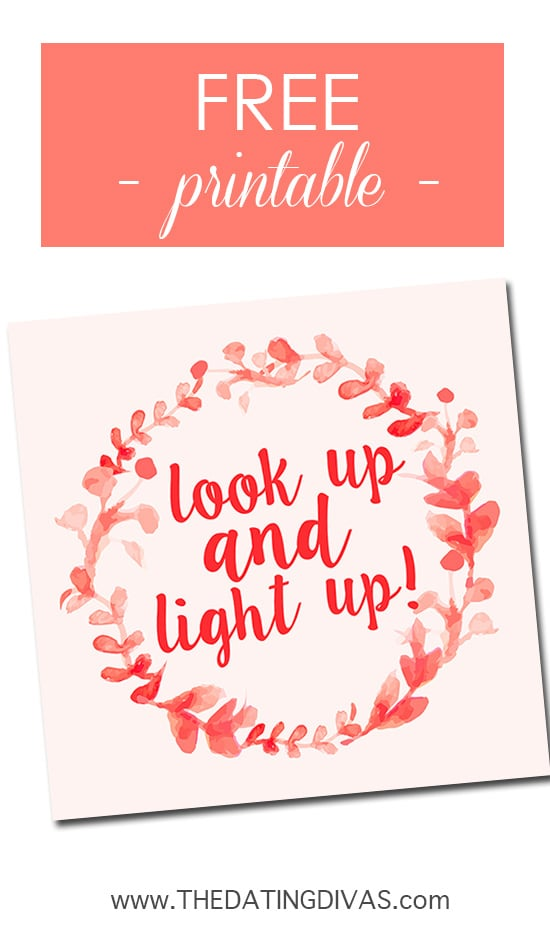 "Free printable reminder to stick on your mirror for the ""Look Up and Light Up"" marriage challenge! Love this!"