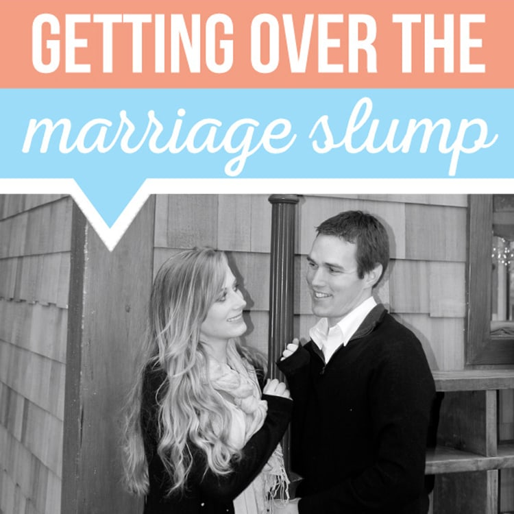 Ideas for getting over the marriage slump