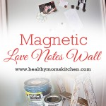Wendy - Love Notes Wall Healthy Moms Kitchen - Pinterest Pic