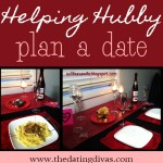 Helping Hubby Plan A Date