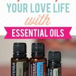 Essential Oils & Intimacy