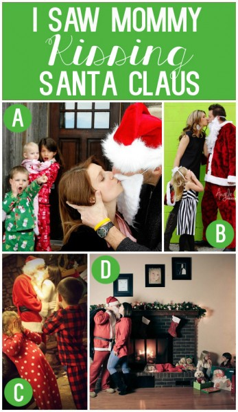 I Saw Mommy Kissing Santa Claus- Cute Family Photo Christmas Card Idea