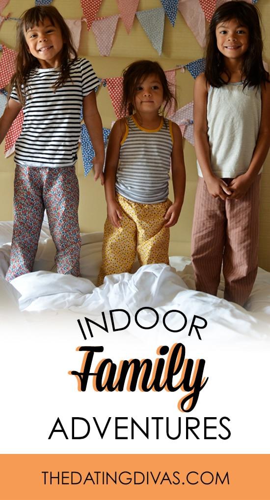 Indoor Family Adventures