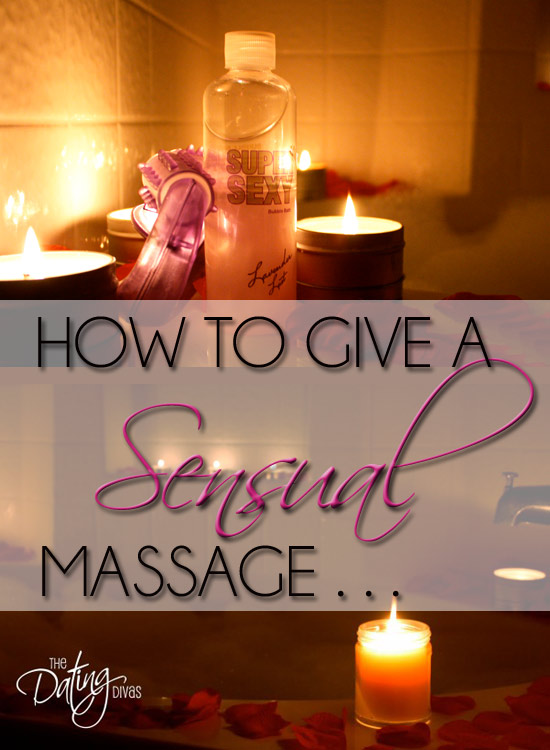How to give a senual massage