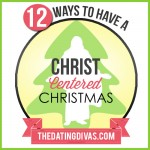 12 Ways to Keep CHRIST in Christmas