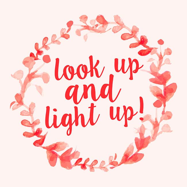 Look Up and Light Up - the best marriage tip! I love this.