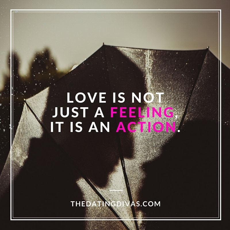 Love is an action, not a feeling