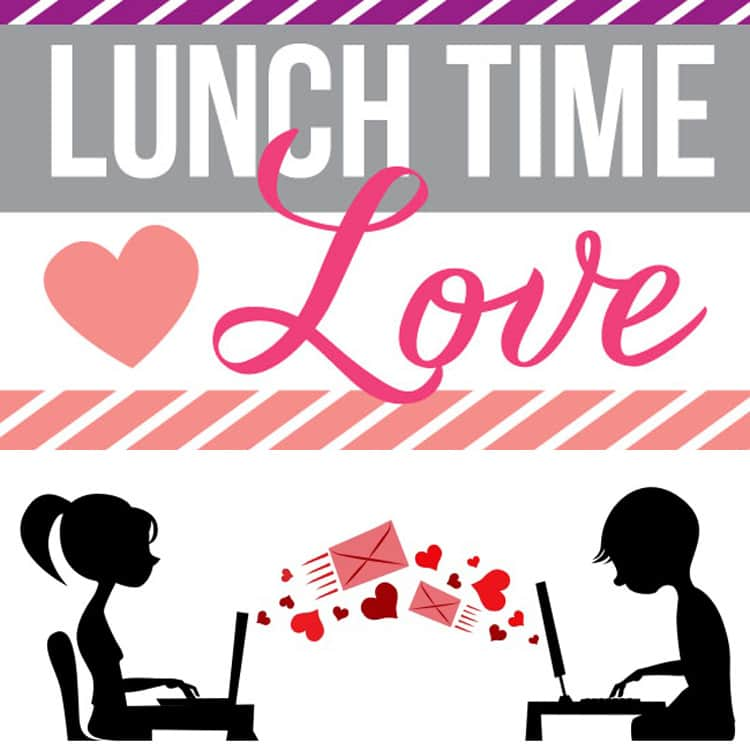 Connect with your sweetheart at lunch time!