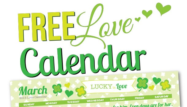 Free Printable March 2015 Love Calendar