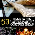 "53 Halloween ""After Party"" Costume Ideas"