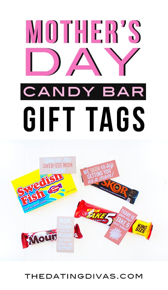 Mother's Day Candy Bar Gift Tags! Free printable from The Dating Divas