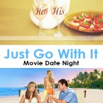 Kari - Just Go With It - Pinterest Pic