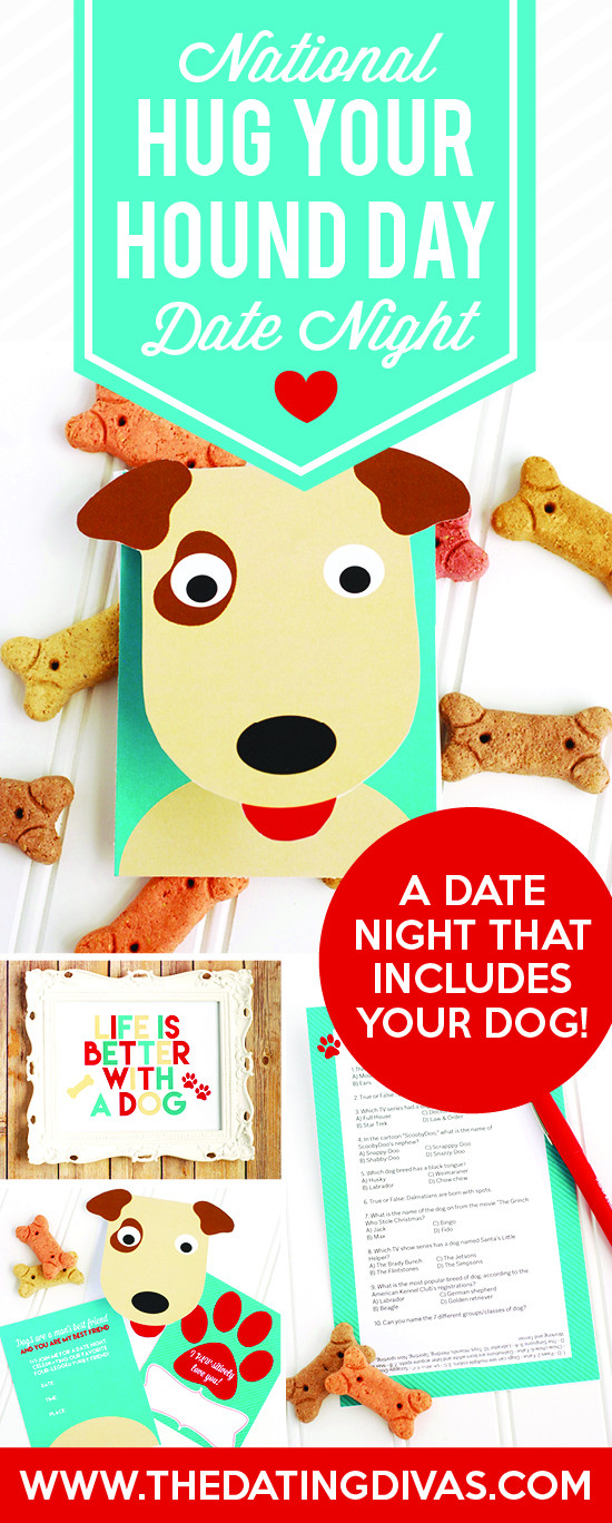 National Hug Your Hound Day Date Night