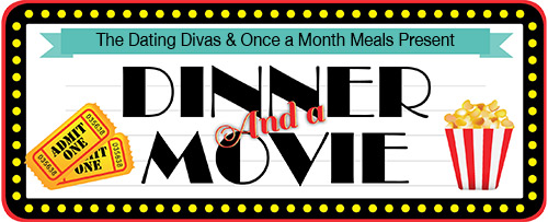 OnceAMonthMeals-Dinner&AMovie