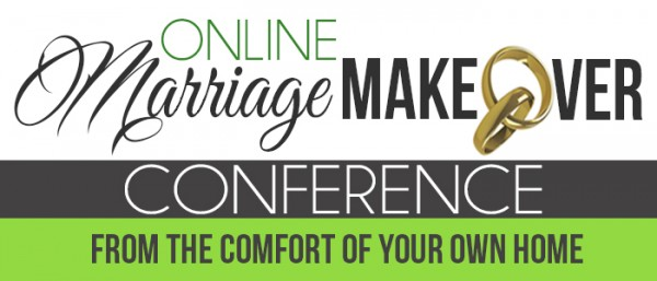 Online Marriage Makeover Conference