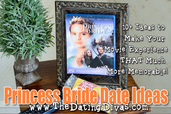 The Princess Bride Movie - at home date night ideas